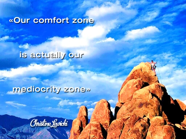 our confort zone is mediocrity