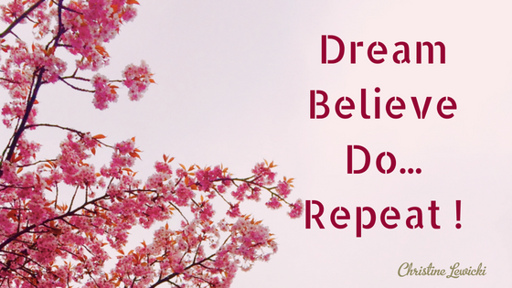 dream-believe-do-repeat-1